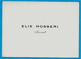 Carte De Visite ELIE MOSSERI Avocat - Cartes De Visite
