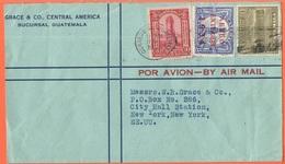 GUATEMALA - 1935 - 3c + 15c Aereo Exterior 1934 + 1c + Flamme - Por Avion - Grace & Co - Viaggiata Da Guatemala Per New - Guatemala