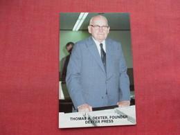 Postcard Founder Dexter Press  Thomas A Dexter      Ref 3336 - Famous People
