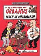 Urbanus 7 - Tegen De Dikkenekken (1ste Druk) 1984 - Urbanus