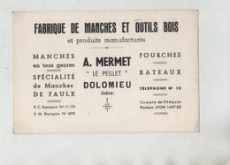 Carte De Visite Mermet Dolomieu Fabrique De Manches Et Outils Bois Faux Fourches Rateaux - Cartes De Visite
