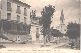 FR66 AMELIE LES BAINS - Nd 6 - La Rue Des Thermes Et L'église - Belle - Autres Communes