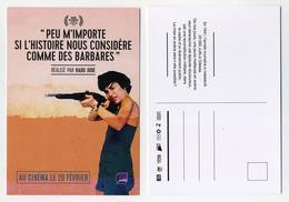 Peu M'importe Si L'histoire Nous Considère Comme Des Barbares. Film Roumain Réalisé Par Radu Jude. 2019 - Affiches Sur Carte