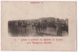 DJIBOUTI Ministre France Empereur Ménilek Ménélik - Djibouti