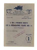 Militaria Tiro A Puntamento Indiretto Con Mitragliatrice Pesante Mod. 14 - 1934 - Documenti
