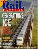 Revue RAIL PASSION N°03, Génération ICE, Vapeur Et Seconde Guerre, Maurienne De Jouef, Miramas/Marseille, Alpes Chausson - Railway & Tramway