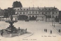 CPA   10 AUBE    TROYES    LE LYCEE   ECRITE EN 1915    616 - Troyes