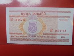 BELARUS 5 ROUBLES 2000 PEU CIRCULER/NEUF - Belarus