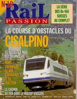Revue RAIL PASSION N°10, CISALPINO, CC 40100, Paris/Cherbourg, Massif Vosgien, Dépot Caen, Ferry-Boats, CC 72067 - Railway & Tramway