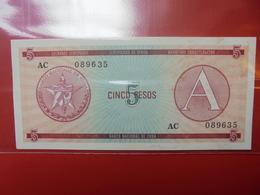 """CUBA 5 PESOS SERIE """"A"""" PEU CIRCULER/NEUF - Cuba"""