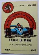 Carte Postale 1er Salon Du Véhicule De Compétition écurie Le Mans 1952 1982 Tirage Limité - Le Mans