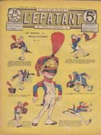 Bd – Rare – L'Epatant – Première Année – N° 28 15 Octobre 1908 - Otras Revistas