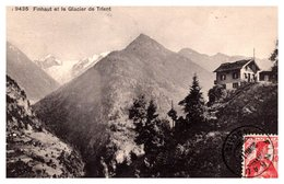 Suisse - Finhaut Et Le Glacier De Trient - Switzerland
