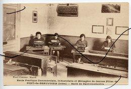 CPA .  D38 . PONT De BEAUVOISIN . Ecole Pratique Et Commerciale . Salle De Dacthilographie . PHOTO COMBIER MACON - Francia