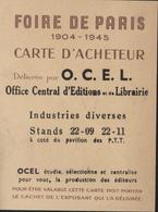 Carte D'acheteur Foire Paris Délivrée OCEL Office Central éditions Librairie Industries Diverses 1945 Bouchonnier Vin - Maps