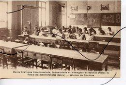 CPA .  D38 . PONT De BEAUVOISIN . Ecole Pratique Et Commerciale . Atelier De Couture . PHOTO COMBIER MACON - Francia