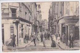 75 PARIS La Rue Vieille Du Temple ,VOIR ETAT , MANQUE MATIERE - Arrondissement: 04