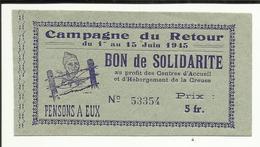 23 . CREUSE . BON DE SOLIDARITE 1945 Au Profit Des Centres D 'accueil Et D'Herbergement De La CREUSE  CAMPAGNE DE RETOUR - France