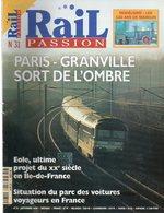 Revue RAIL PASSION N°31, Paris-Granville, Eole, Parc Voyageur, Paris-Bordeaux, Voiture Corail, Tunnel La Vereina, Tours - Spoorwegen En Trams