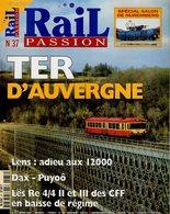 Revue RAIL PASSION N°37, TER D'Auvergne, Lens, Dax-Puyoo, Valence-Briancon, Périgueux-Bordeaux, Monaco, Filière Bois - Spoorwegen En Trams
