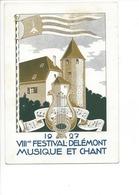 22040 - Delémont VIIIme Festival Musique Et Chant 1927 - JU Jura