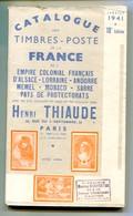 Catalogue Thiaude Des Timbres De France Et Colonies 1941 (18° édition) - France