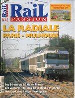Revue RAIL PASSION N°42, Paris-Mulhouse, Voitures INOX, Caténaires & Pantographes, Neuf-Brisac, RER C Pontoise, TGV - Spoorwegen En Trams