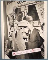 François MITTERRAND 1978 - Robert Fabre - Parti Socialiste - Photo De Presse - PS Socialisme - Radicaux De Gauche -Gamma - Reproductions