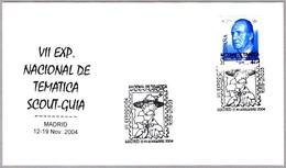 VII Exp. Nacional De TEMATICA SCOUT-GUIA - BADEN POWELL. Madrid 2004 - Movimiento Scout