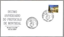 10 Aniv. PROTOCOLO DE MONTREAL - 10 Years Montreal Protocol. Brasilia 1997 - Protección Del Medio Ambiente Y Del Clima