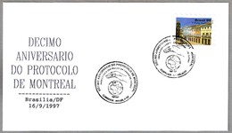 10 Aniv. PROTOCOLO DE MONTREAL - 10 Years Montreal Protocol. Brasilia 1997 - Umweltschutz Und Klima