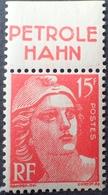 R1949/677 - 1948 - TYPE MARIANNE DE GANDON  N°813 NEUF**avec Bande Publicitaire : PETROLE HAHN (trace Charnière Sur BdF) - Advertising