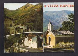 CPSM 07 - MAYRES - LE VIEUX MAYRES - TB CP 3 Vues Dont Rourte Intérieur Village , Eglise , Etc... - France