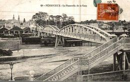 24 PERIGUEUX  PASSERELLE DE LA GARE - Périgueux