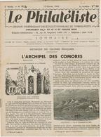 LE PHILATELISTE - Revue Bimensuelle N°15- 1942  - L'Archipel Des Comores - - Livres, BD, Revues
