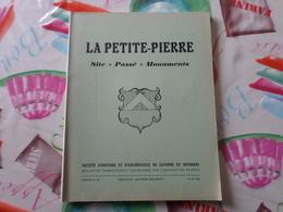 Societé D'histoire Et D'archeologie De Saverne Alsace Cahier 66/67 La Petite Pierre Site Passé Monuments - Alsace