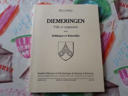 Societé D'histoire Et D'archeologie De Saverne Pays D' Alsace Cahier 104/105 Diemeringen Ville Et Seigneurie - Alsace