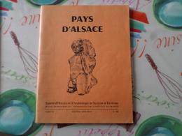 Pays D'Alsace Societé D'histoire Et D'archeologie De Saverne Cahier 113 - Alsace