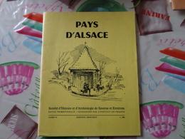 Pays D'Alsace Societé D'histoire Et D'archeologie De Saverne  Cahier 110 - Alsace