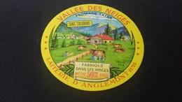 Etiquette De Fromage  Vallée Des Neiges - Fromage