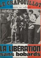 MAGAZINE LE CRAPOUILLOT- N° 32 - AUTOMNE 1974- LA LIBERATION SANS BOBARDS. - Other