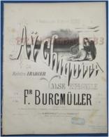 CAF CONC ESPAGNE DANSE PIANO GF PARTITION XIX AY CHIQUITA FRIEDRICH BURGMÜLLER MAËSTRO IRADIER 1864 ILL BARBIZET B. BORD - Musique & Instruments