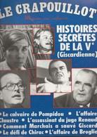 MAGAZINE LE CRAPOUILLOT- N° 50 - PRINTEMPS 1979  - HISTOIRES SECRETES DE LA Ve(GISCARDIENNE). - Autres