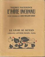 Maurice MAETERLINCK - L'Hôte Inconnu - Livres, BD, Revues