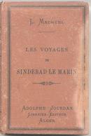 Les Voyages De Sindebad Le Marin, Texte Arabe Par L. Machuel, Adolphe Jourdan Libraire-éditeur à Alger, 1884 - Old Books