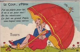 """[37] Indre Et Loire > Tours Carte A Système  """" Le Coup...d'Pepin A Tours """" - Tours"""