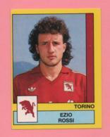 Figurina Panini 1988-89 - Torino - Ezio Rossi - Trading Cards
