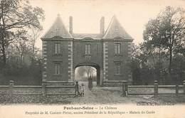 10 Pont Sur Seine Le Chateau Propriété De Mr Casimir Perier Ancien Président De La Republique - Frankreich