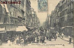 PARIS FAUBOURG SAINT-MARTIN A LA PORTE SAINT-MARTIN 75 - Paris (10)