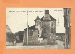 CPA - Ver Sur Launette   -(Oise) - Ferme Du Vieux Château - Autres Communes